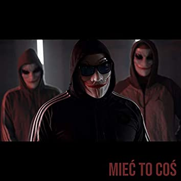 Miec to cos