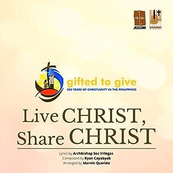 Live Christ, Share Christ