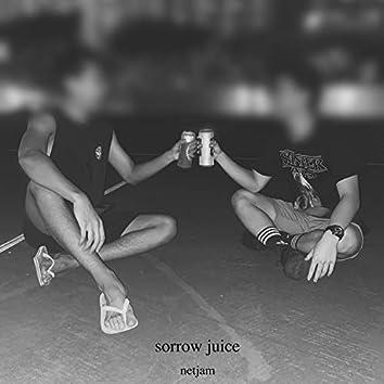 sorrow juice