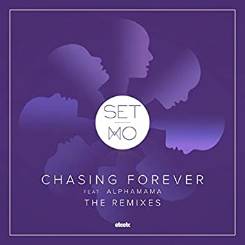 Chasing Forever (Remixes)