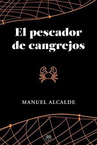 PECADOR DE CANGREJOS, EL