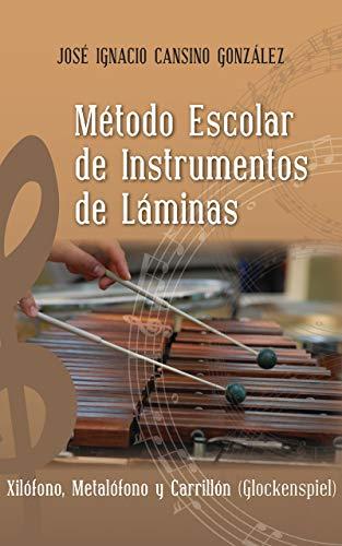 Método Escolar de Instrumentos de Láminas: Xilófono,