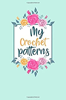 My Crochet Patterns: A Cute Graph Paper Notebook for Crochet projects and patterns. Great gift for any Crocheter!