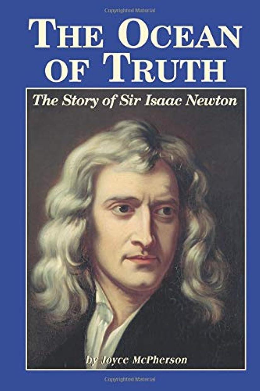 タンパク質シティ入り口The Ocean Of Truth: The Story Of Sir Isaac Newton
