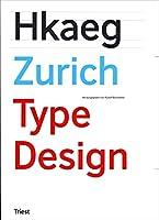 Zurich Type Design - 70 Neue Textschriften