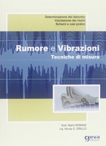 Rumore e vibrazioni. Tecniche di misura