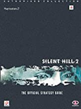 Silent Hill 2: The Official Strategy Guide (Authorised Collection)