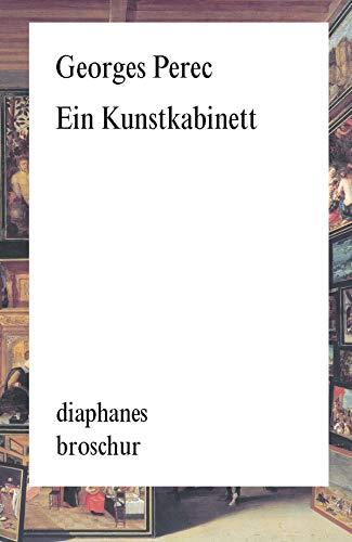 Ein Kunstkabinett: Geschichte eines Gemäldes (diaphanes Broschur)