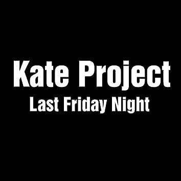 Last Friday Night (AR Remix)