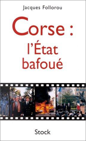 Corse, l'état bafoué