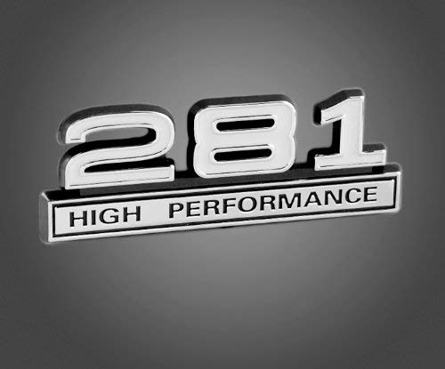 281 4.6L V8 High Performance Emblem with White & Chrome Trim