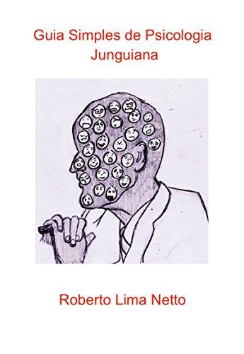 Guia Simples de Psicologia Junguiana: Conceitos básicos e ideias de Jung