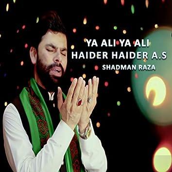 Ya Ali Ya Ali Haider Haider A.s