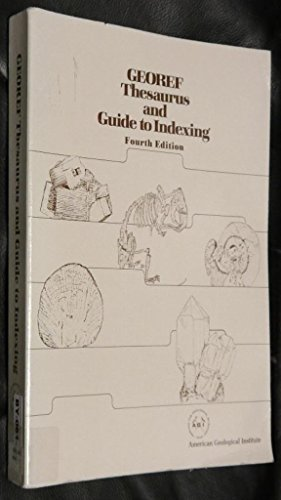 GeoRef thesaurus and guide to indexing