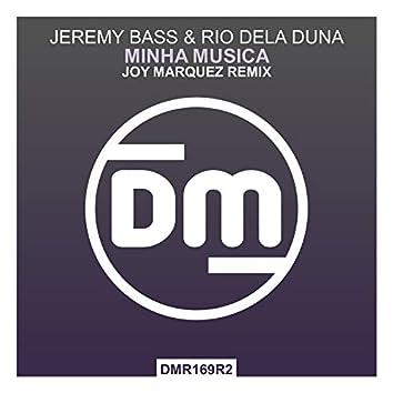 Minha Musica (Joy Marquez Remix)