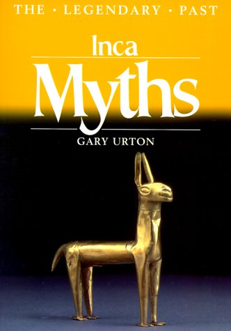 Inca Myths (Legendary Past)