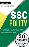 SSC Polity (GK Previous Papers) (Print Replica eBook): For SSC CGL/CPO/MTS/CHSL/JE EXAMs (English Edition)