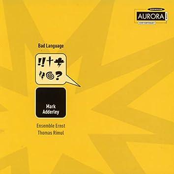 Mark Adderly - Bad Language