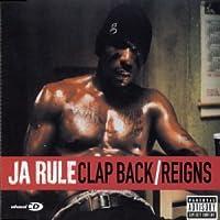 Reign / Clap Back