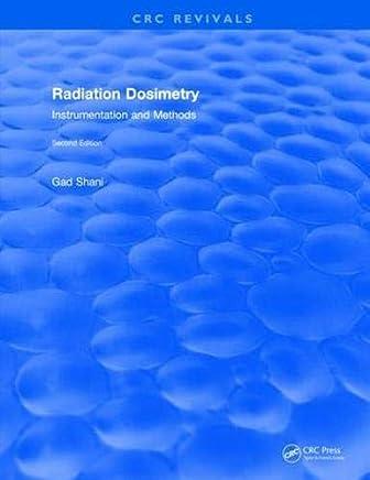 Revival: Radiation Dosimetry Instrumentation and Methods (2001)