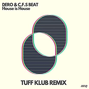 House is House  Tuff Klub Extended Remix