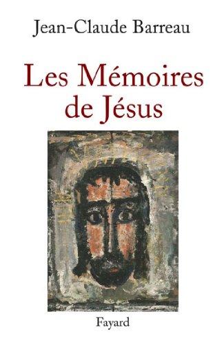 Les Memoires De Jesus Documents