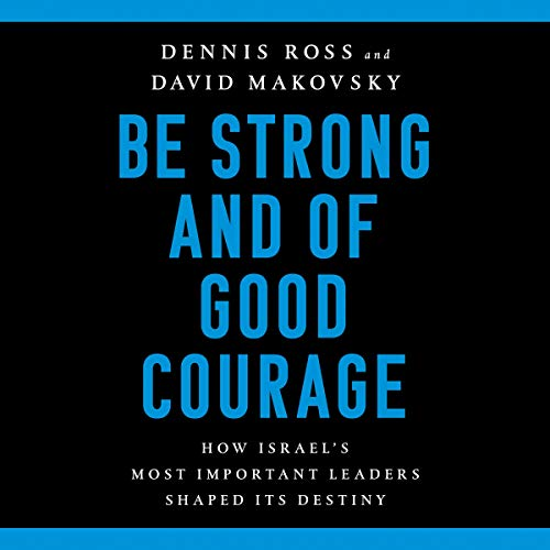 Be Strong and of Good Courage audiobook cover art