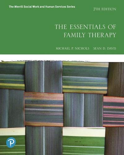 The Essentials of Family Therapy (7th Edition) (The Merrill Social Work and Human Services)