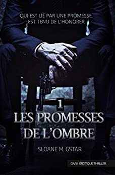 Les promesses de l'ombre (French Edition) by [Sloane Morningstar]