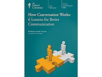 How Conversation Works  6 Lessons for Better Communication