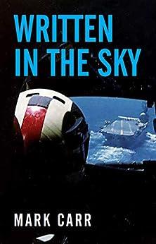 Written In the Sky by [Mark Carr]