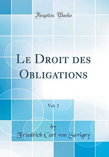 Le Droit des Obligations, Vol. 2 (Classic Reprint)