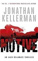 Motive (Alex Delaware Series, Book 30): A twisting, unforgettable psychological thriller by Jonathan Kellerman(2015-09-01)
