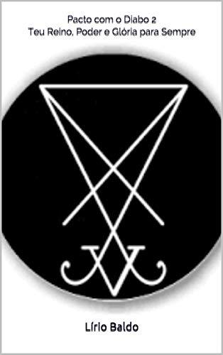 Pacto com o Diabo 2: Teu Reino, Poder e Glória para Sempre
