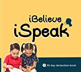 iBelieve, iSpeak: A 30-Day Declaration for Children with Special Needs