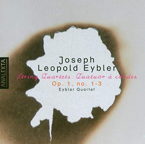 Joseph Leopold Eybler: String Quartet Op.1, Nos 1-3