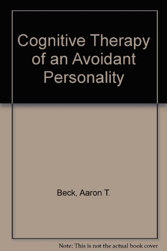 Cognitive Therapy of an Avoidant Personalityの詳細を見る