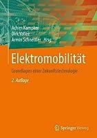Elektromobilitaet: Grundlagen einer Zukunftstechnologie