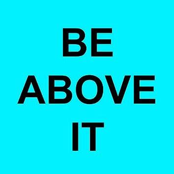 Be Above It (A Cappella)