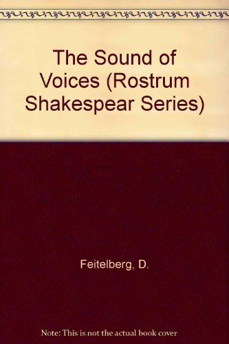 The Sound of Voices (Rostrum Shakespear Series)