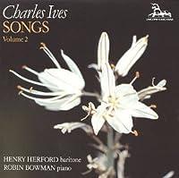 Ives: Songs, Vol. 2