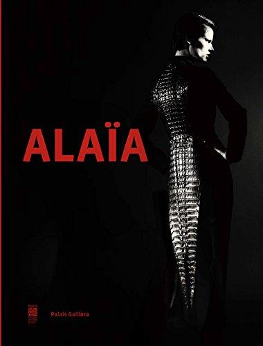 Alaïa : Palais Galliera du 28 septembre 2013 au 26 janvier 2014