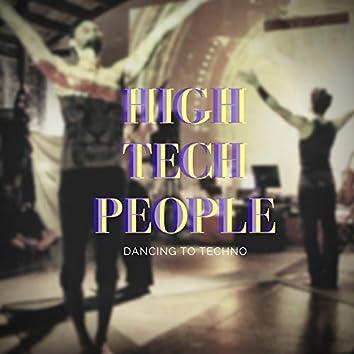 High Tech People - Dancing To Techno