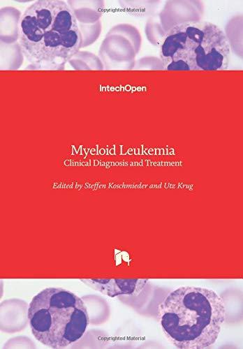 Myeloid Leukemia: Clinical Diagnosis and Treatment