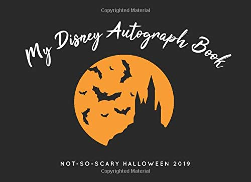 My Disney Autograph Book: Halloween 2019: The Perfect Kids Signature Book for Character Signatures - Girls and Boys