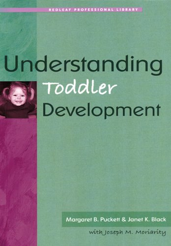 Understanding Toddler Development (Redleaf Professional...