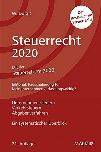 Steuerrecht 2020: Unternehmenssteuern, Verkehrssteuern, Abgabenverfahren. Ein systematischer Überblick