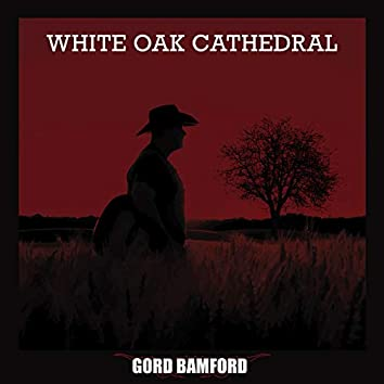 White Oak Cathedral