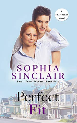 Perfect Fit: Small Town Secrets: Book 4 (Small-Town Secrets)