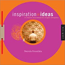 Inspiration=Ideas: A Creativity Sourcebook for Graphic Designers